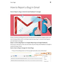How to Report a Bug in Gmail