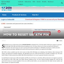 HOW TO RESET SBI ATM PIN - Tech Pro Data