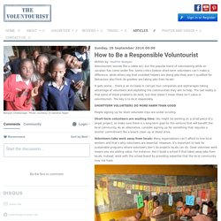 How to Be a Responsible Voluntourist - I am the Voluntourist