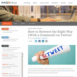 How to Retweet the Right Way in 4 Easy Steps
