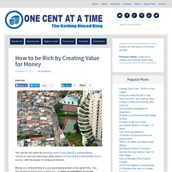How to be Rich by Creating Value for Money