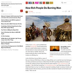 How Rich People Do Burning Man
