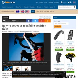 How to get your road bike position right