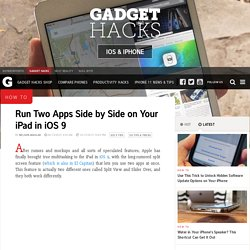 How to Run Two Apps Side by Side on Your iPad in iOS 9