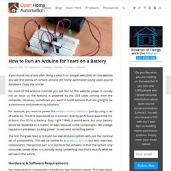 How to Run an Arduino for Years on a Battery