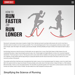 How to Run Faster or Run Longer