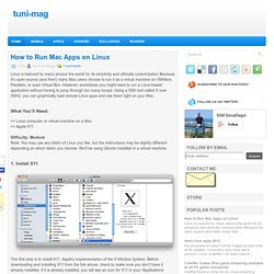 How to Run Mac Apps on Linux ~ tuni-mag