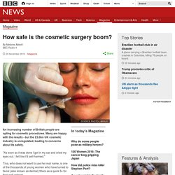 How safe is the cosmetic surgery boom?