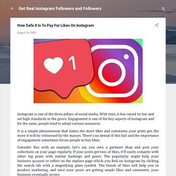 How Safe It Is To Pay For Likes On Instagram