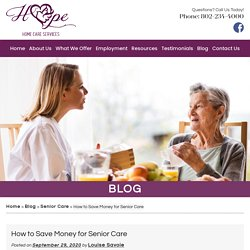 How to Save Money for Senior Care