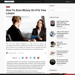 How To Save Money On H1b Visa Lawyer