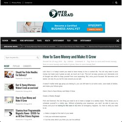 How to Save Money and Make It Grow - WEB Tarad