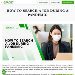 How to Search a Job during a Pandemic