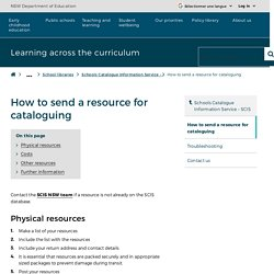 How to send a resource for cataloguing