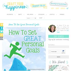 How To Set Great Personal Goals