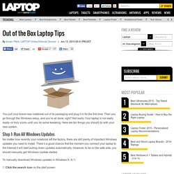 How to Set Up a Laptop - New Laptop Tips and To-Do List