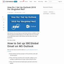 How Do I Set Up Outlook 2010 For Sbcglobal Net?