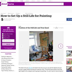 How to Set Up a Still Life for Painting