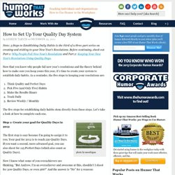 How to Set Up Your Quality Day System