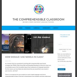 How should I use novels in class?