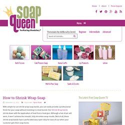 How to Shrink Wrap Soap
