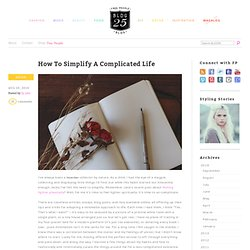 How To Simplify A Complicated Life