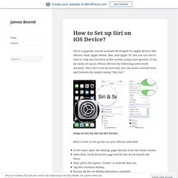 How to Set up Siri on iOS Device? – James Boond