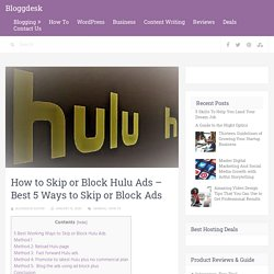 How to Skip or Block Hulu Ads - Best 5 Ways to Skip or Block Ads