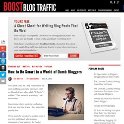 How to Be Smart in a World of Dumb Bloggers