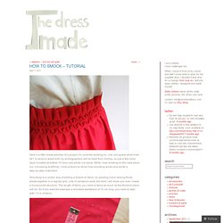How to smock – tutorial « The dress I made