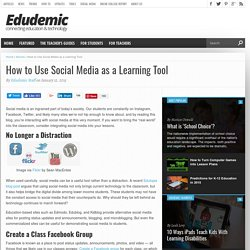 How to Use Social Media as a Learning Tool in the Classroom