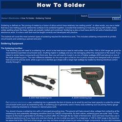 How To Solder - Soldering Tutorial