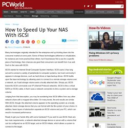 How to Speed Up Your NAS With iSCSI