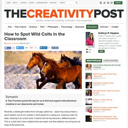 How to Spot Wild Colts in the Classroom