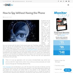 How to Spy Without Having the Phone