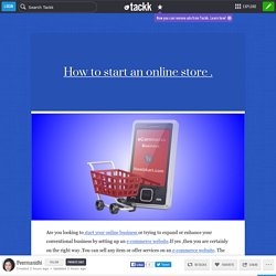 How to start an online store .