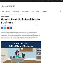 How to Start Up in Real Estate Business
