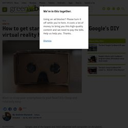 How to get started with Google Cardboard