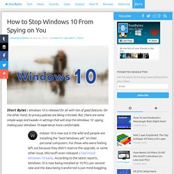 How to Stop Windows 10 From Spying on You