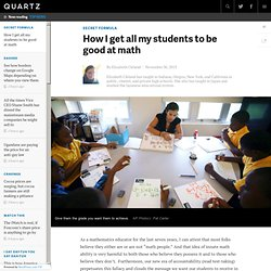 How I get all my students to be good at math - Quartz