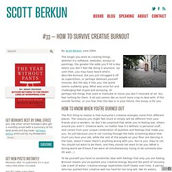 33 - How to survive creative burnout