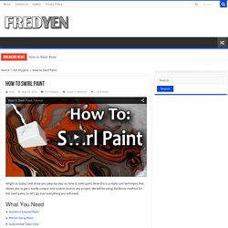 How to Swirl Paint -