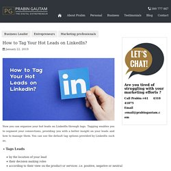 How to Tag Your Hot Leads on LinkedIn?