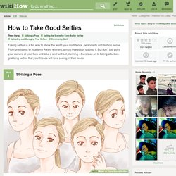 How to Take Good Selfies
