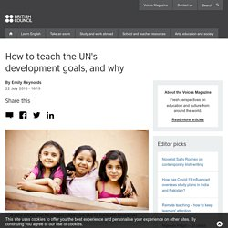 How to teach the UN's development goals, and why