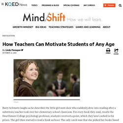 How Teachers Can Motivate Students of Any Age