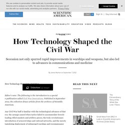 How Technology Shaped the Civil War