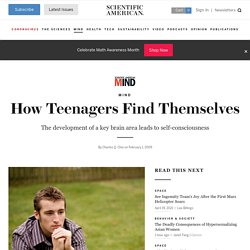 How Teenagers Find Themselves