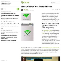 How to Tether Your Android Phone - Android - Lifehacker