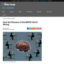 How the Pioneers of the MOOC Got It Wrong